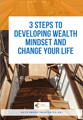 Savvy Money '3 Steps to Developing Wealth Mindset and Change Your Life'